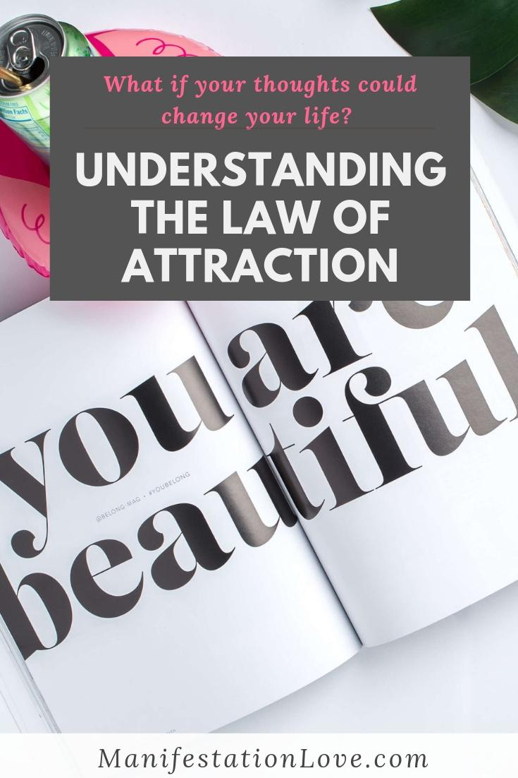 Understanding the Law of Attraction and Manifestation - ManifestationLove.com