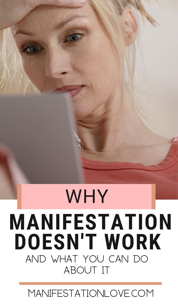 Why Manifestation Doesn't Work for You - How to Change Things Up - ManifestationLove.com